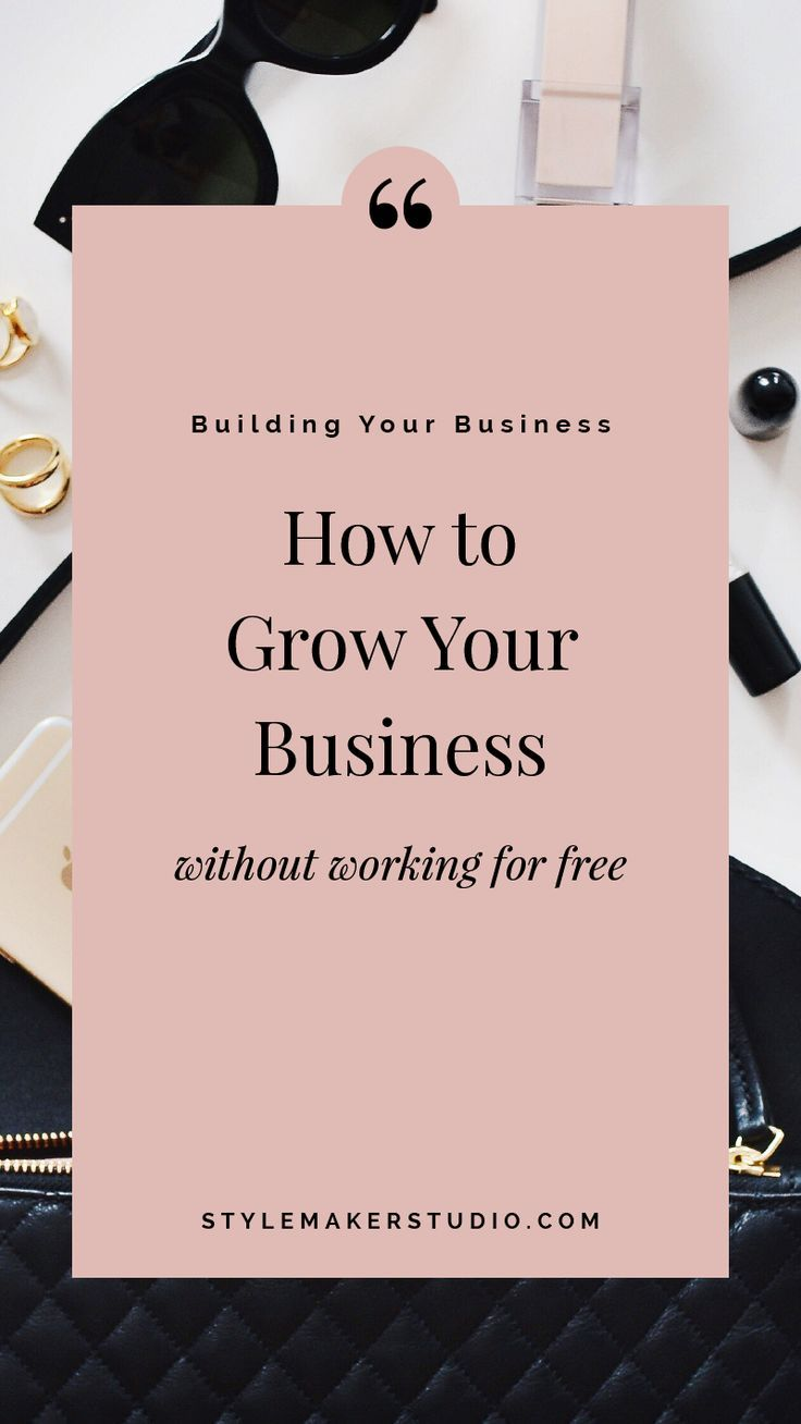 How to Grow Your Business Business advice, Growing your