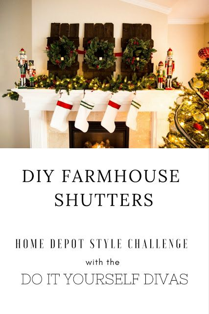 Do it yourself divas diy wooden farmhouse shutters with a 3 ring do it yourself divas diy wooden farmhouse shutters with a 3 ring wreath for a christmas fireplace mantle garland and nutcrackers stockings solutioingenieria Gallery
