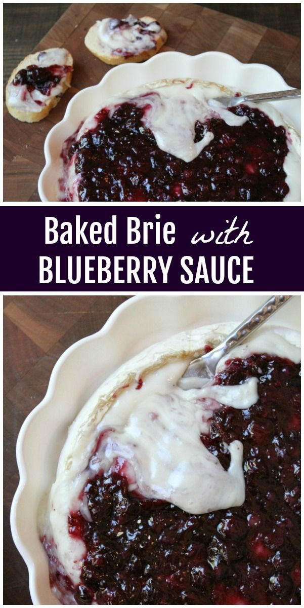 Baked Brie with Blueberry Sauce