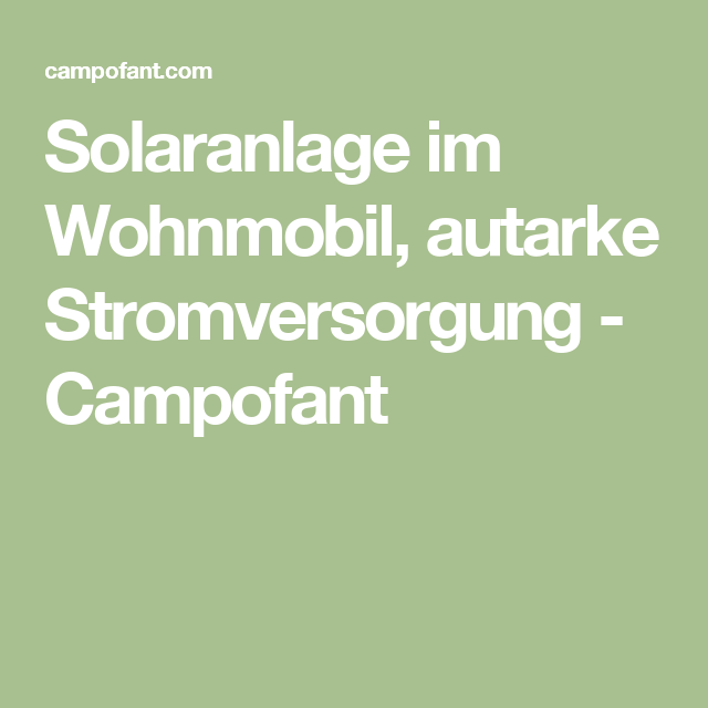 wohnmobil solaranlage berechnen mit dem solarrechner. Black Bedroom Furniture Sets. Home Design Ideas