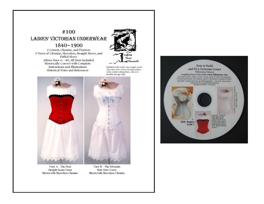 Pattern #100 - Ladies Victorian Underwear - Two Victorian Corsets, Chemise and Drawers (1837-1899) DVD on How to make a Corset with Designer Joann Peterson