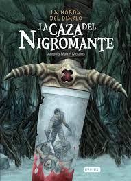 """""""La caza del nigromante. La horda del diablo"""" de Antonio Martín Morales. Ficha elaborada por Javier García."""