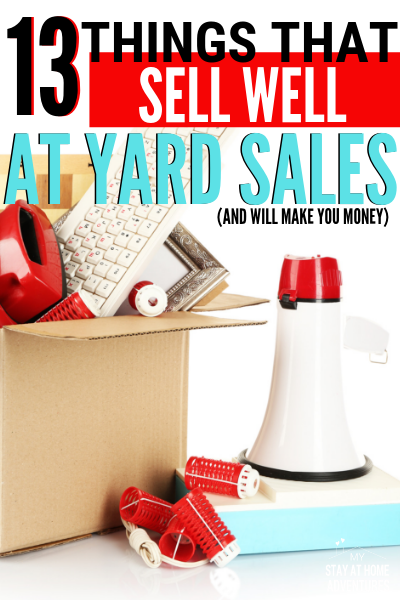 Yard Sale Season Is Here And If You Want To Find Things That Sell