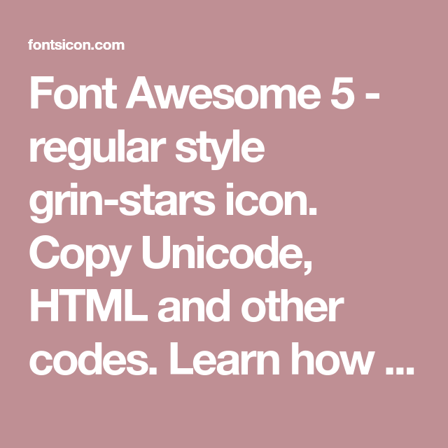 Font Awesome 5 Regular Style Grin Stars Icon Copy Unicode Html And Other Codes Learn How To Use Grin Stars Icon See All Grin S Icon Badge Icon Image Icon