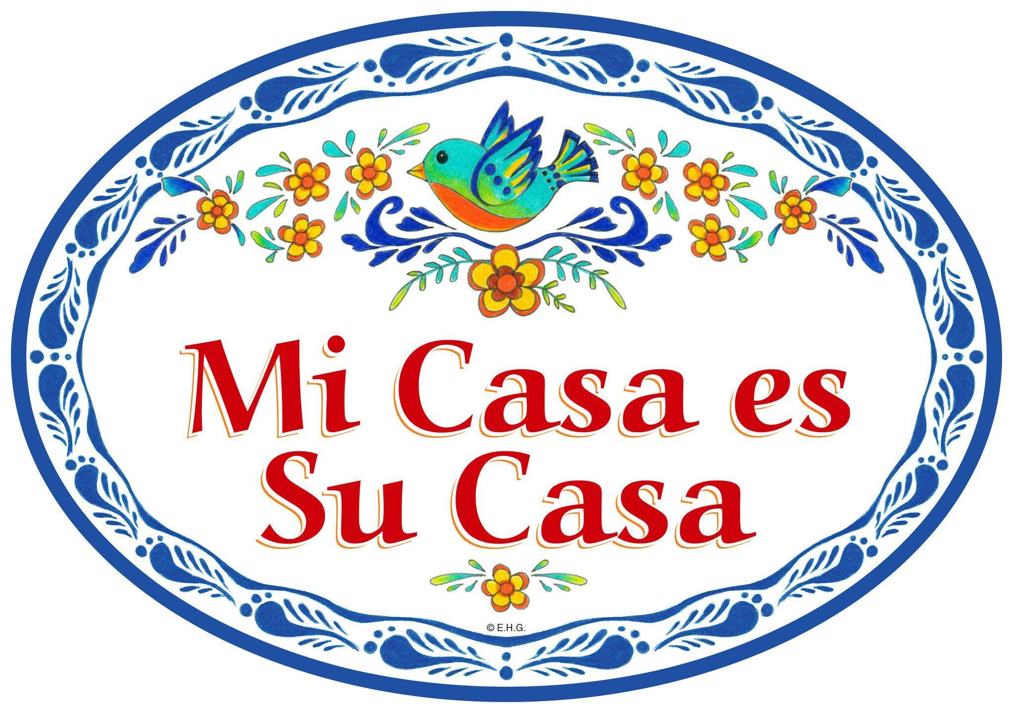 Mi Casa Es Su Casa My Home Is Your Home In Spanish Welcome Door
