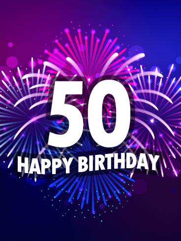 Purple Happy 50th Birthday Fireworks Card Happy 50th Birthday Wishes Happy 50th Birthday 50th Birthday Wishes