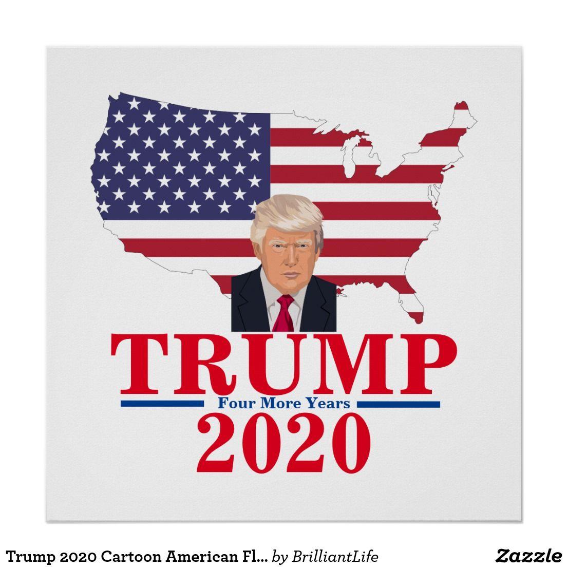 Trump 2020 Cartoon American Flag U S Map Poster Zazzle Com In 2020 Map Poster American Flag Background Cartoon Styles