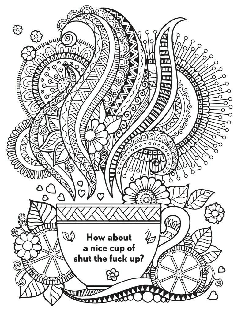 Swear word coloring book volume 1 - How About A Nice Cup Of Shut The Fxxx Up This Coloring Book Contains A Hilarious Collection Of The Finest Swear Words And Uncouth Sayings