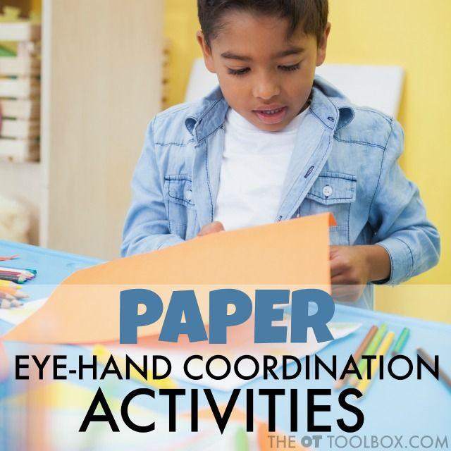 Easy Eye-Hand Coordination Activities Using Paper | Kids ...
