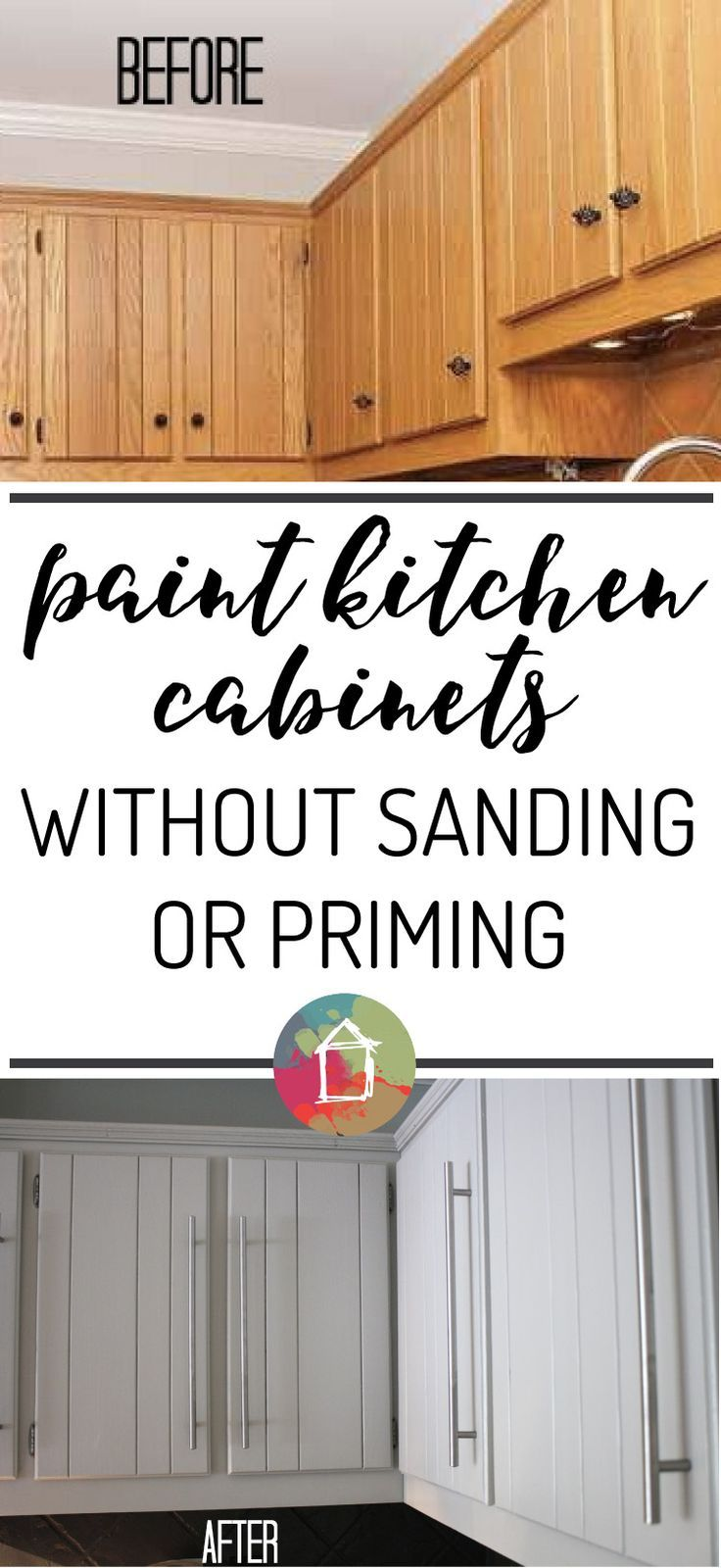How To Paint Kitchen Cabinets Without Sanding Or Priming Step By Step Kitchen Diy Makeover Painting Kitchen Cabinets Kitchen Cabinets