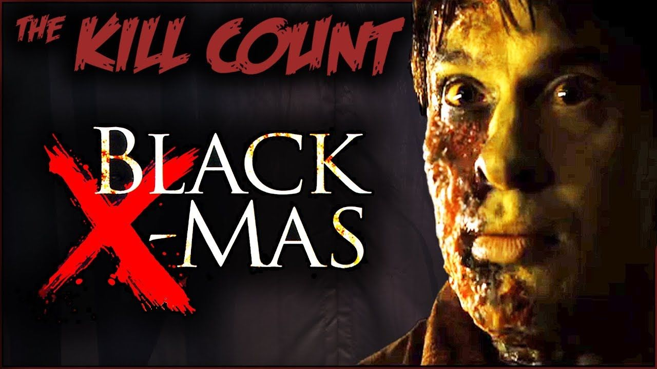 Black Christmas (2006 Remake) KILL COUNT Black christmas