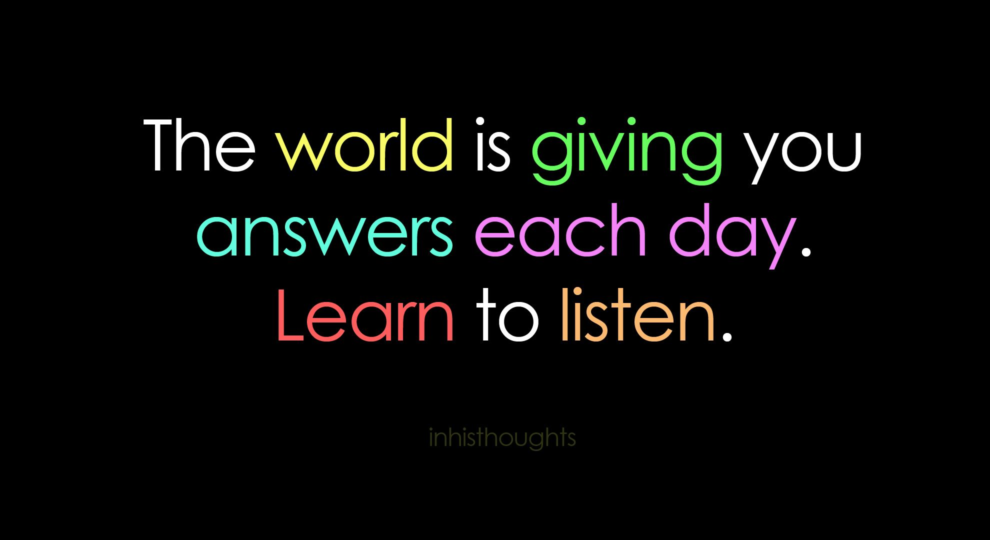 learn to listen | Quotes & Sentences for My Pinboard ...