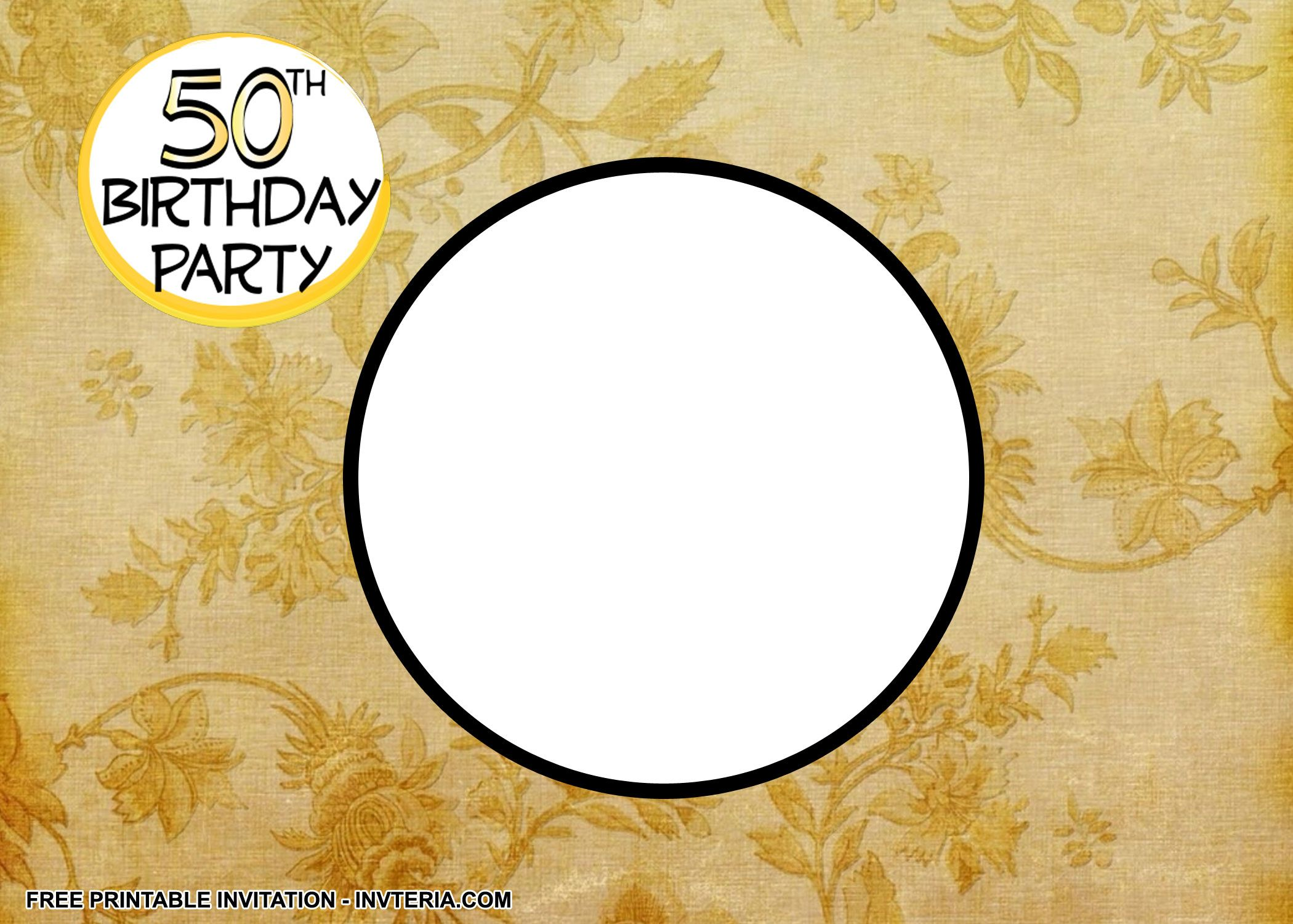 NICE BEST FREE PRINTABLE 50TH BIRTHDAY INVITATION WORDING IDEA ...