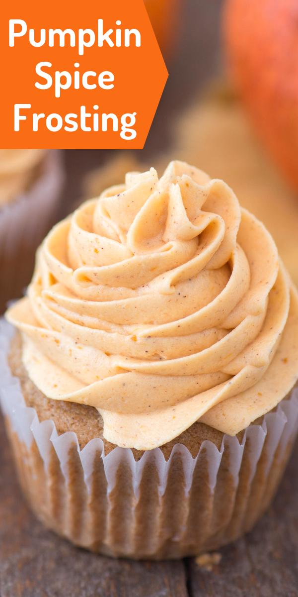 Pumpkin Spice Frosting #pumpkinspicecupcakes