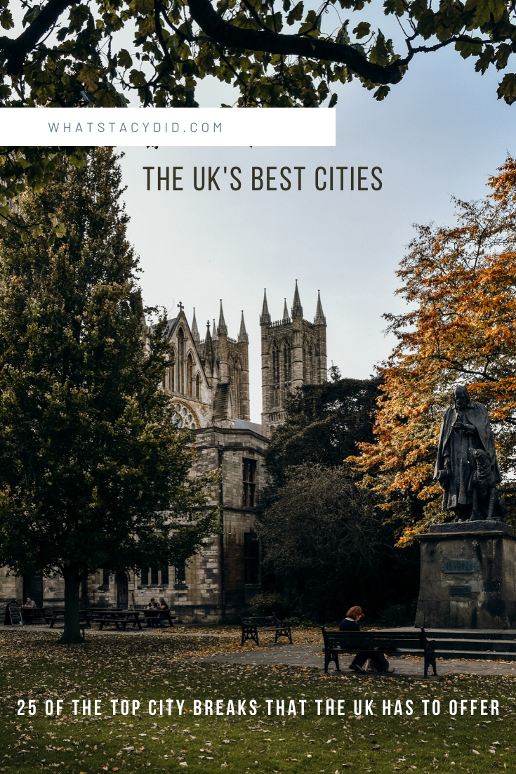 The Top 25 Uk City Breaks In 2020 With Images Europe Travel England Travel United Kingdom Travel