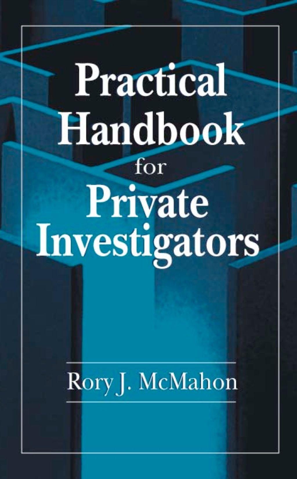 Practical Handbook For Private Investigators Ebook Rental Private Investigator Writing A Book Become A Private Investigator
