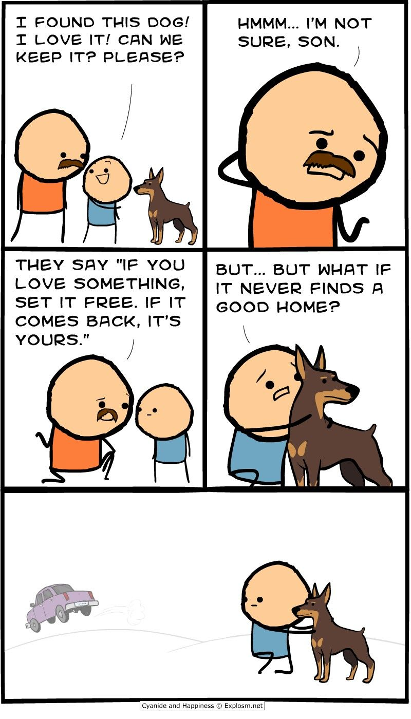 Cyanide And Happiness If You Love Something Set It Free P Cyanide Happiness Funny Cartoons Cyanide And Happiness