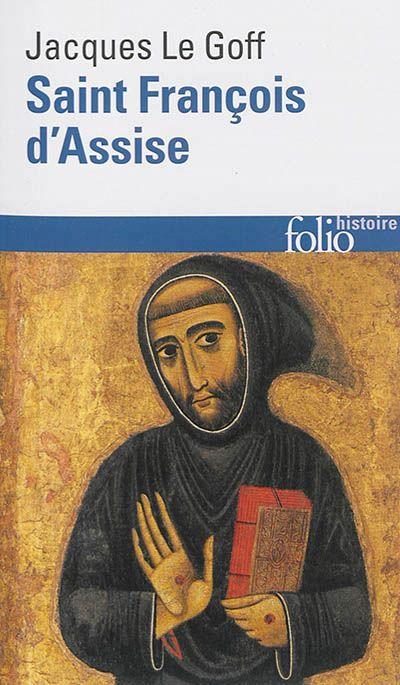 Jacques Le Goff Saint Franois Dassise Gallimard Coll Folio