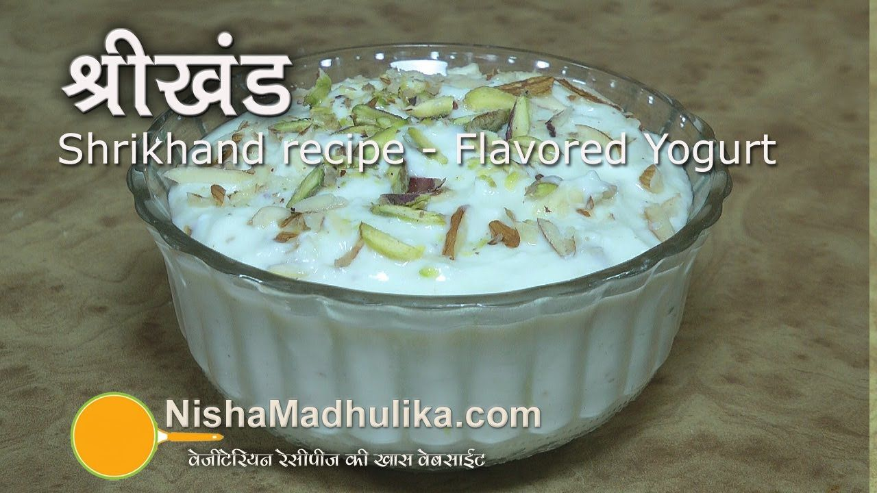 Shrikhand recipe shreekand recipe nisha recipes forumfinder Images