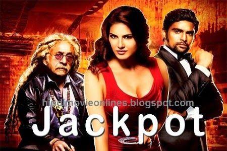 Jackpot 2013 Watch Full Hindi Bollywood Movie Online Free Download Songs Pk Latest Hindi Hollywood Punjabi Tamil Bollywood Movies Free Watch