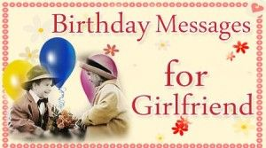 happy birthday sms for girlfriend