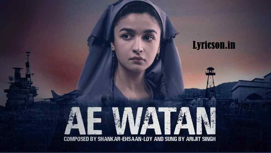 Ae watan full song