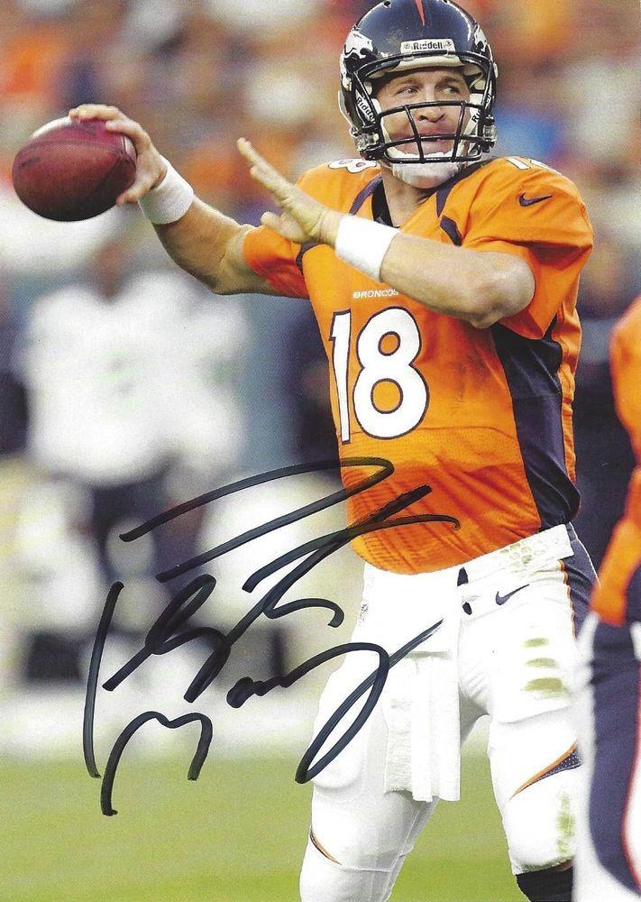 PEYTON MANNING Autographed Signed Denver Broncos FOOTBALL Photo Photograph 0f9d645c9
