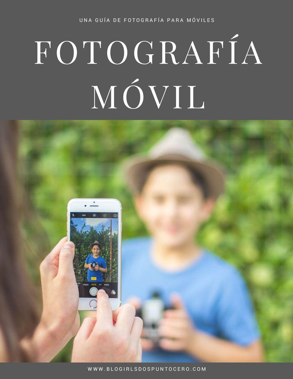 ¿Te gusta la Fotografia Móvil? ¡Descarga nuestro Ebook Gratuito!