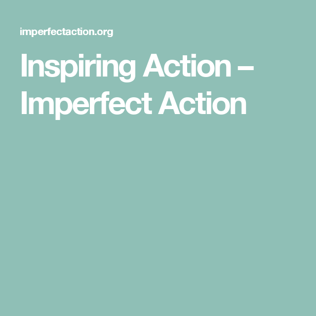 Inspiring Action – getting beyond knowing to doing something requires more than conviction...