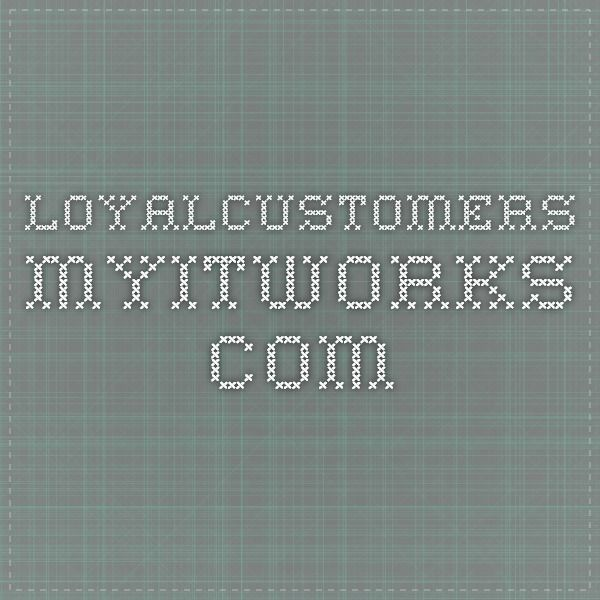 loyalcustomers.myitworks.com