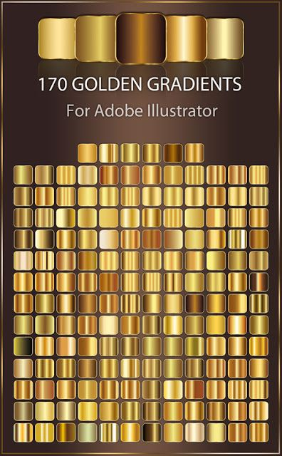 Quality Graphic Resources 170 Golden Gradients For Adobe Illustrator Swatches Illustrator Gradient Illustrator Illustrator Tutorials