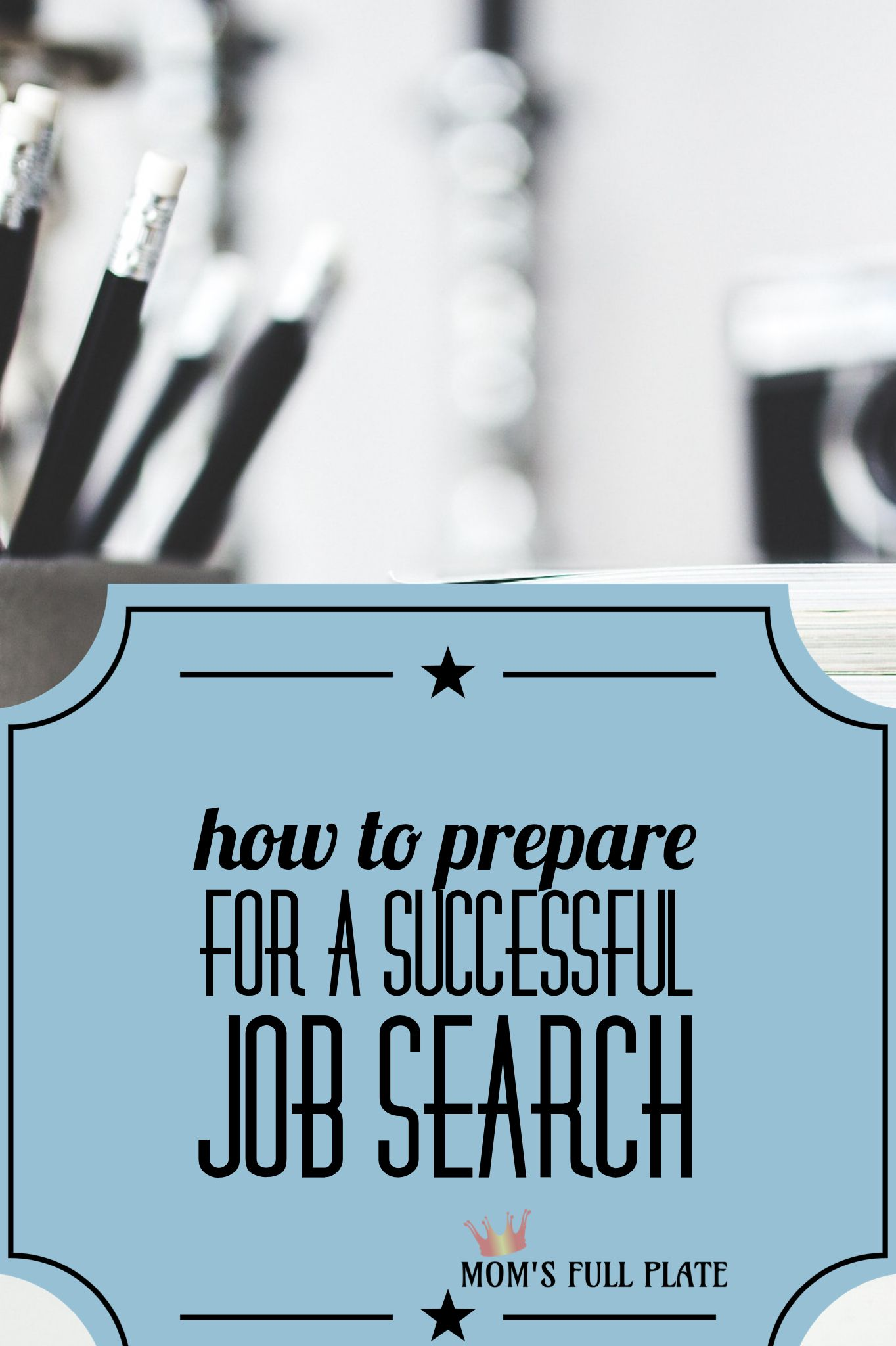 How to Prepare for a Successful Job Search Job search