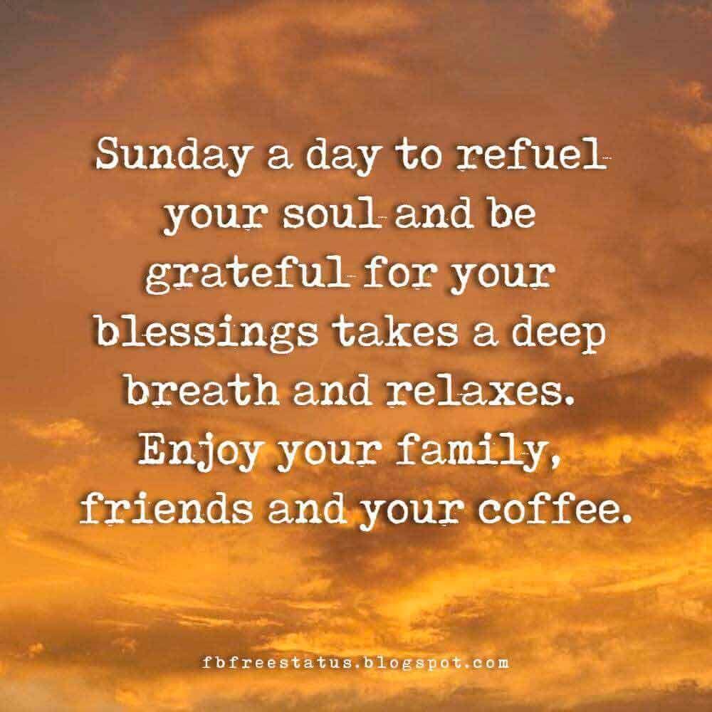 Inspirational Sunday Morning Quotes Sunday Morning Quotes Happy Sunday Morning Sunday Quotes Funny