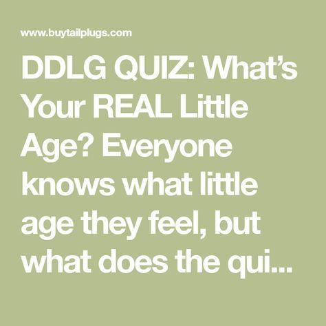 ddlg age quiz