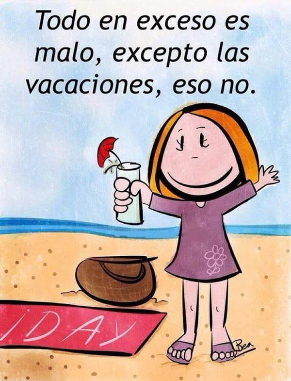 El Exceso De Vacaciones Es Bueno Humor Risa Graciosas