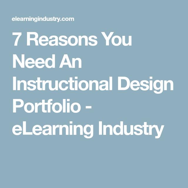 7 Reasons You Need An Instructional Design Portfolio Elearning