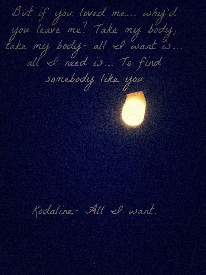 Kodaline All I Want Tumblr Favorite Lyrics Music Lyrics Music Quotes