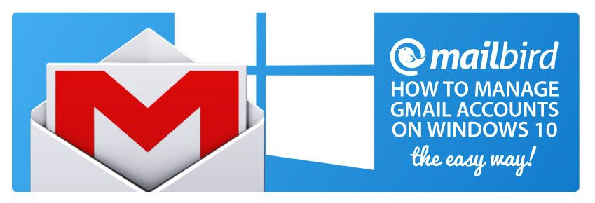 The Best App For Your Gmail Account On Windows 10 in 2020