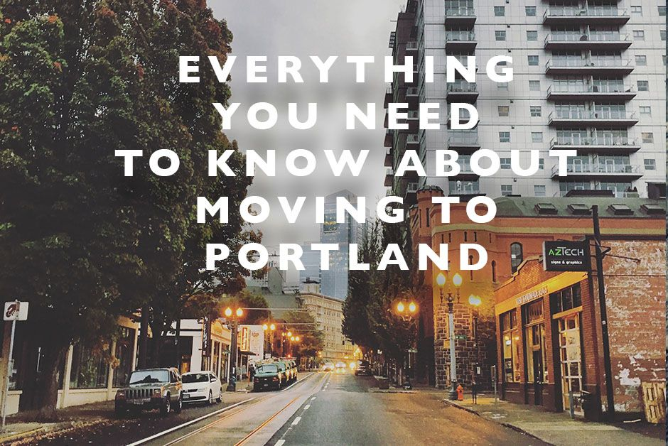 Everything You Need to Know about Moving to Portland