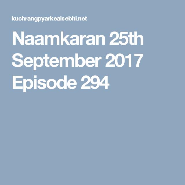 Naamkaran 25th September 2017 Episode 294 | naamkaran | 25
