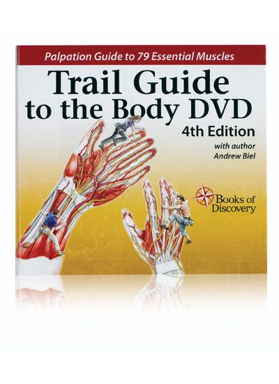 Trail Guide to the Body Anatomy & Palpation Video on DVD 4th Edition ...