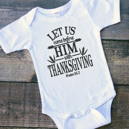 christian thanksgiving shirt baby thanksgiving by dalicedesigns boy 39 s nursery pinterest. Black Bedroom Furniture Sets. Home Design Ideas