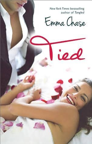 Tied by Emma Chase {Bring me Drew Evans- NOW}