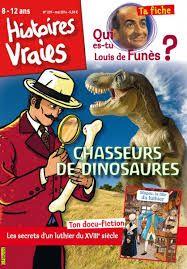 Les chasseurs de dinosaures : au XIXème siècle aux Etats-Unis, des travaux de chemins de fer vont permettre de déterrer des os de dinosaures.... Qui es-tu Louis de Funès ?  Magda, fille de Luthier te fait découvrir la fabrication des violons.