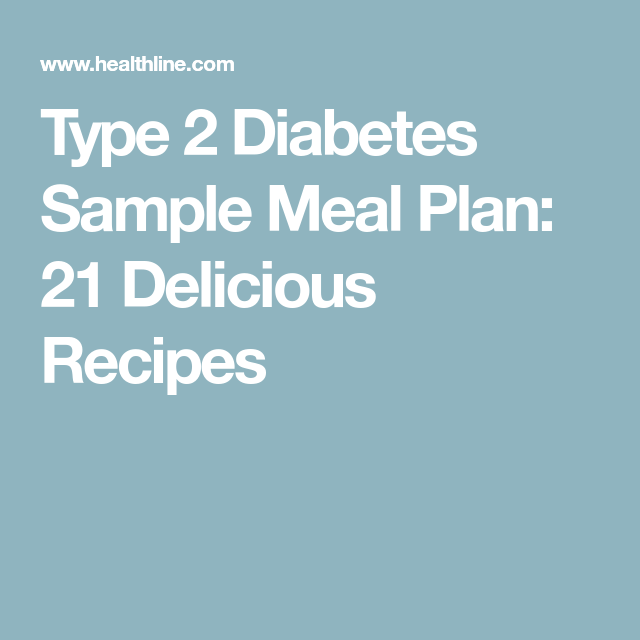 Type 2 diabetes sample meal plan 21 delicious recipes diabetes type 2 diabetes sample meal plan 21 delicious recipes forumfinder Image collections