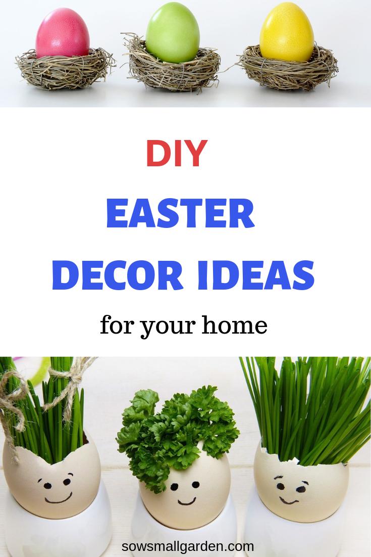 10 Easter Ideas for DIY Home Decor • Sow Small Garden  Diy easter