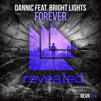 Dannic Feat. Bright Lights - Forever (HARDWELL EXCLUSIVE) by REPOST SERVICE on SoundCloud