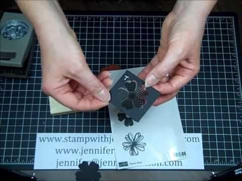 Stampin' Up!'s Flower Shop Stamp Set - YouTube - how to match the stamp to the punch! www.stampwithjennifer.blogspot.com