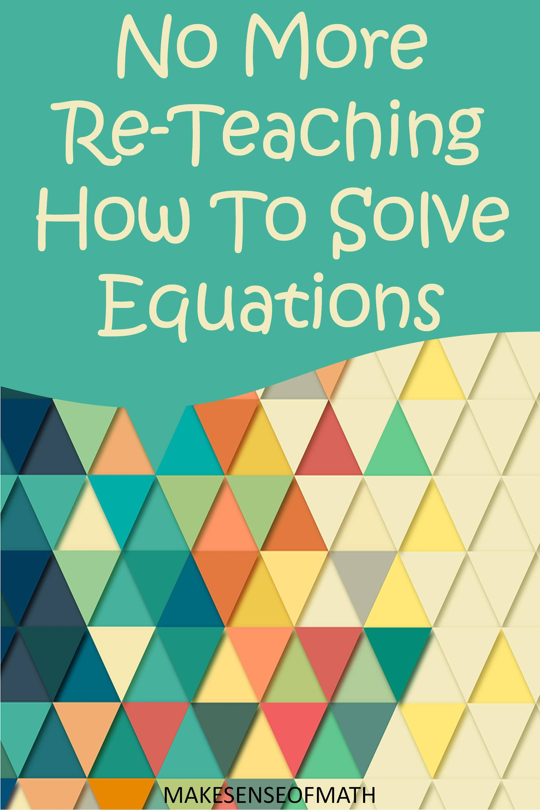 Make Equations Make Sense for Your Students: Here\'s How | Students ...