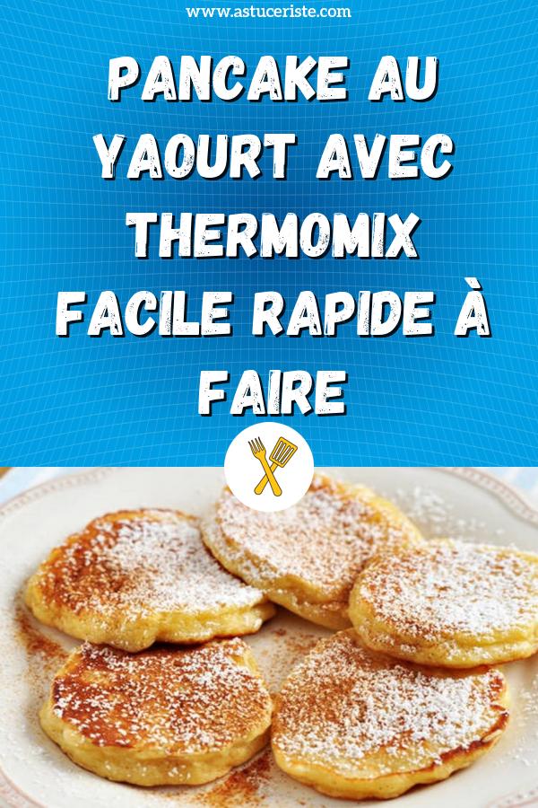 Pancake au Yaourt avec Thermomix facile rapide à faire en 2020   Thermomix,  Yaourt, Recette